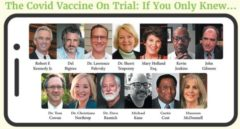 The Covid Vaccine On Trial: If You Only Knew